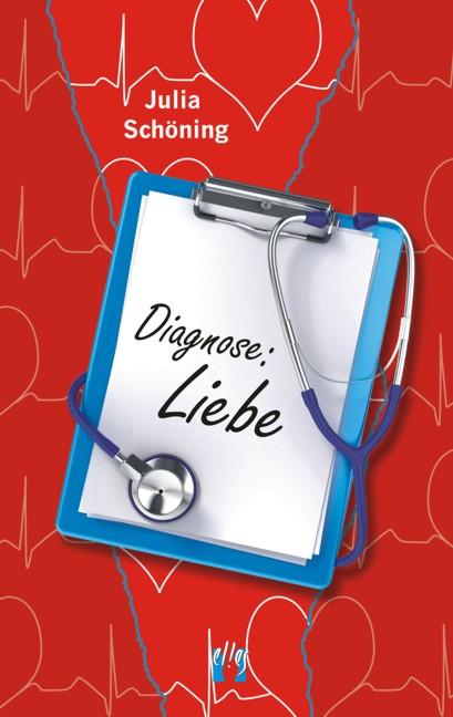 Diagnose: Liebe Julia Schöning