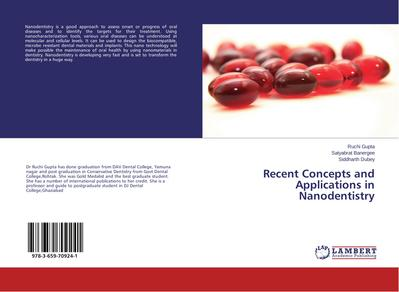 Recent Concepts and Applications in Nanodentistry