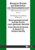 Bildungswissenschaft auf der Suche nach globaler Identität. Educational Sciences in Search of Global Identity