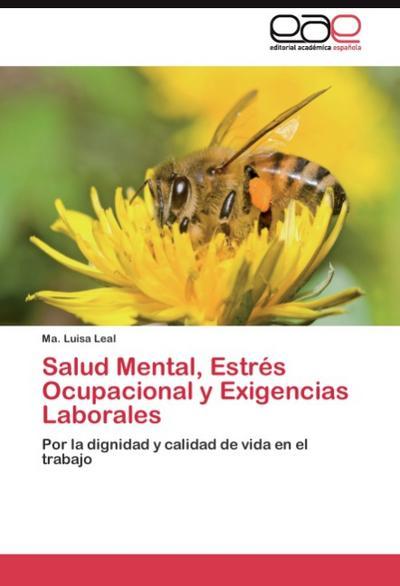 Salud Mental, Estrés Ocupacional y Exigencias Laborales
