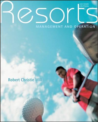 Resorts: Management and Operation - John Wiley & Sons - Gebundene Ausgabe, Englisch, Robert Christie Mill, Management and Operation, Management and Operation