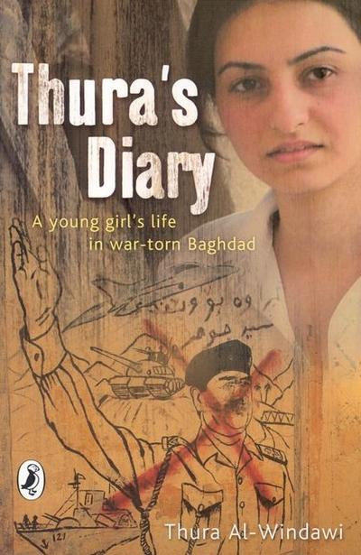 Thura's Diary. A young girl`s life in war-torn Baghdad.