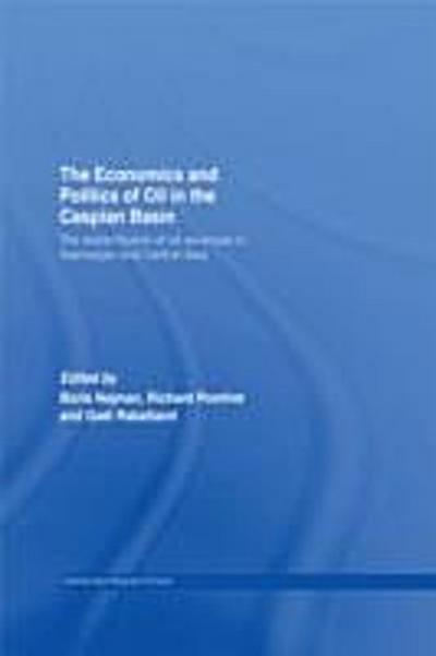Economics and Politics of Oil in the Caspian Basin