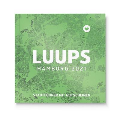 LUUPS Hamburg 2021: Stadtführer mit Gutscheinen