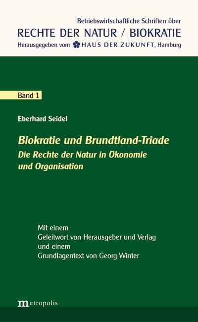 Biokratie und Brundtland-Triade