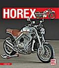 Horex; Deutsch; 576 farb. Fotos, 168 schw.-w. ...