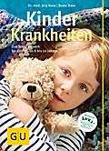 Kinderkrankheiten: Das Standardwerk für Kinde ...