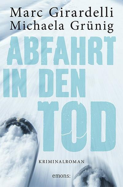 Abfahrt in den Tod; Deutsch