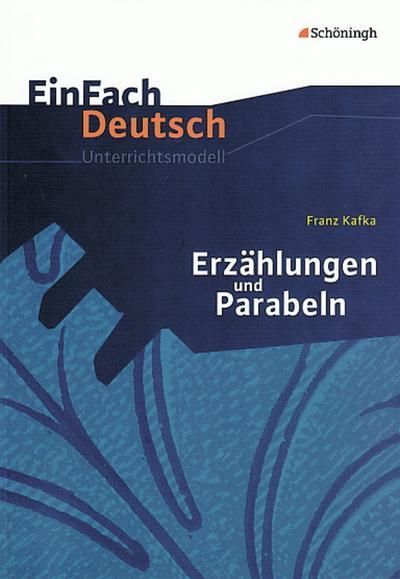 Erzählungen Parabeln. EinFach Deutsch Unterrichtsmodelle