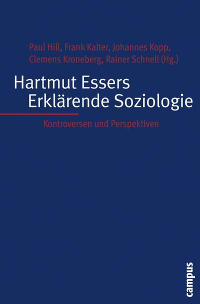 Hartmut Essers Erklärende Soziologie