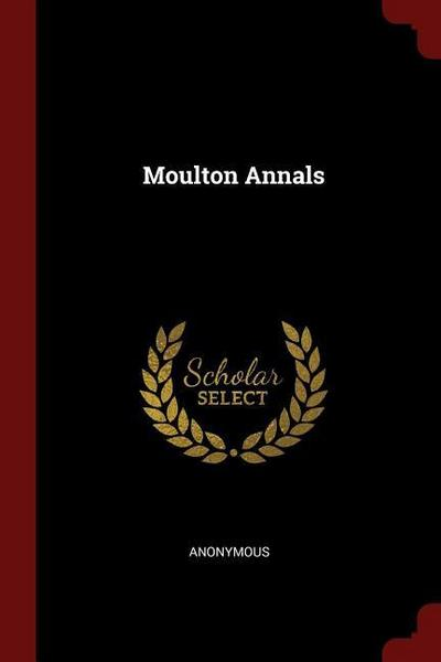 Moulton Annals