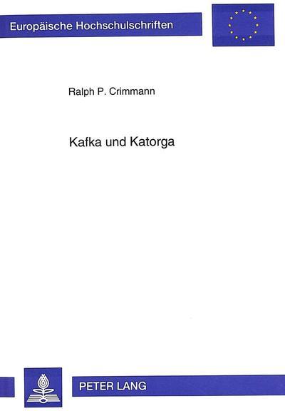 Kafka und Katorga