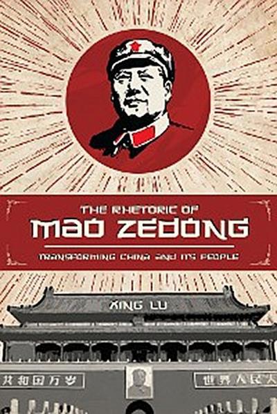 The Rhetoric of Mao Zedong