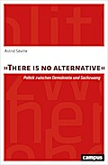 """There is no alternative"""