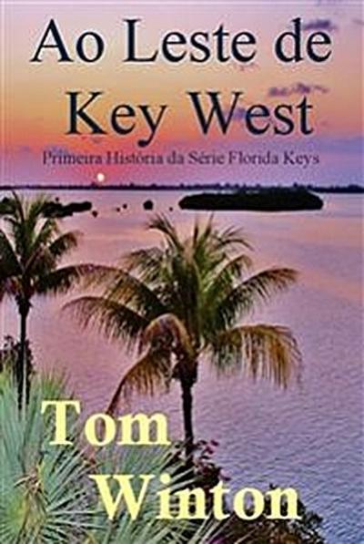 Ao Leste De Key West