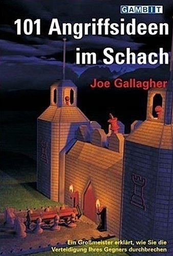 101 Angriffsideen im Schach Joe Gallagher 9781904600565