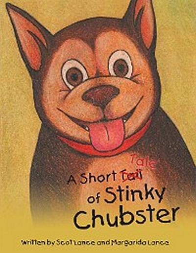 A Short Tale of Stinky Chubster