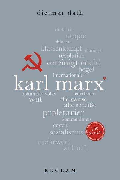 Karl Marx. 100 Seiten (Reclam 100 Seiten)