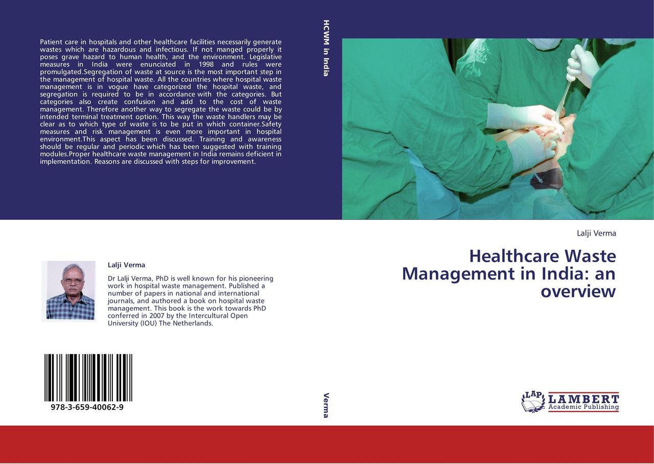 Healthcare Waste Management in India: an overview - Lalji Ve ... 9783659400629