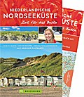 Niederländische Nordseeküste - Zeit für das Beste