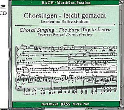 Matthäus-Passion, BWV 244, Chorstimme Bass, 2 Audio-CDs