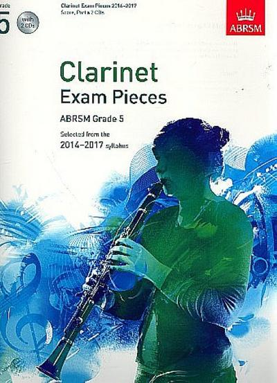 Clarinet Exam Pieces 20142017, Grade 5, Score, Part & 2 CDs