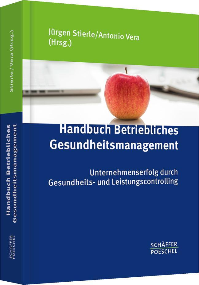 Handbuch Betriebliches Gesundheitsmanagement - Jürgen Stierl ... 9783791032085