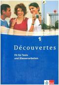 Découvertes 1. Fit für Tests und Klassenarbeiten. Arbeitsheft mit Lösungen und CD-ROM
