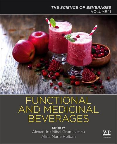 Functional and Medicinal Beverages: Volume 11: The Science of Beverages