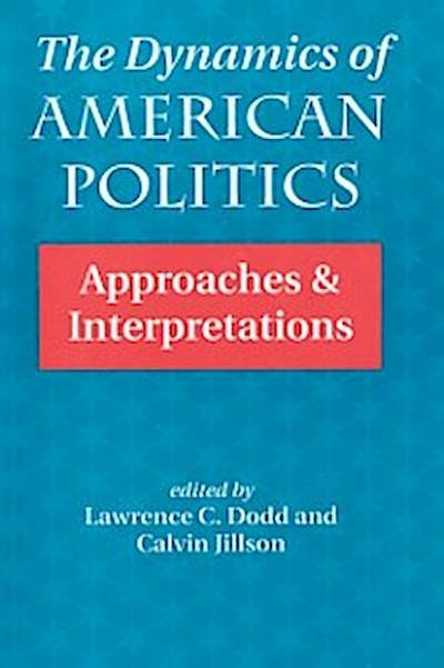 Dynamics Of American Politics