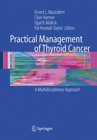 Practical Management of Thyroid Cancer
