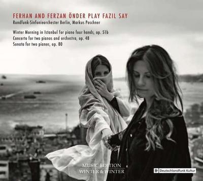 Ferhan And Ferzan Önder Play Fazil Say