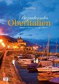 Bezauberndes Oberitalien: Südtirol, Gardasee & Co., Venedig