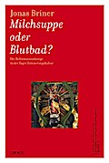 Milchsuppe oder Blutbad?
