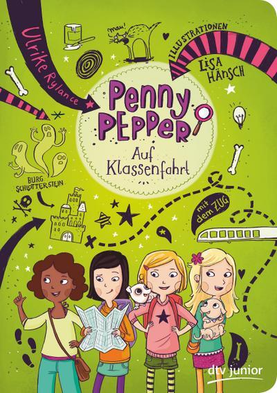 Penny Pepper - Auf Klassenfahrt