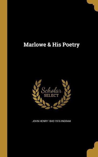MARLOWE & HIS POETRY