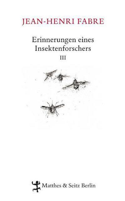 Erinnerungen eines Insektenforschers 03: Souvenirs Entomologiques III