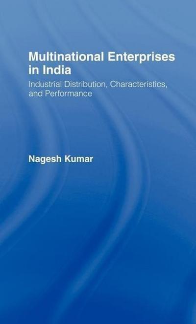 Multinational Enterprises in India: Industrial Distribution