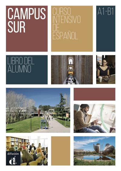Campus Sur A1-B1: Libro del alumno + MP3 descargable
