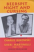 Charles Bukowski. Beerspit Night and Cursing ...