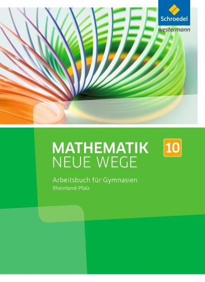Mathematik Neue Wege SI 10. Arbeitsbuch. Rheinland-Pfalz
