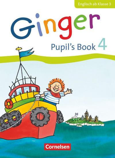 Ginger 4. Schuljahr. Pupil's Book