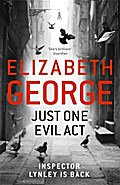 Just One Evil Act (Inspector Lynley 18)
