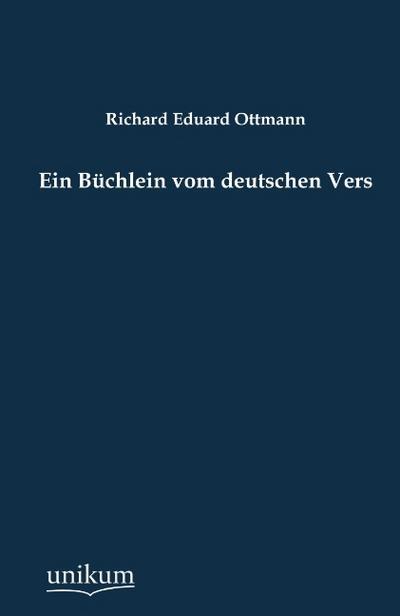 Ein Büchlein vom deutschen Vers
