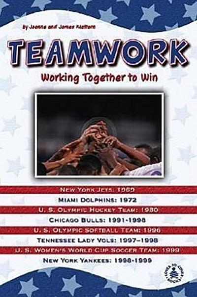 Teamwork: Working Together to Win