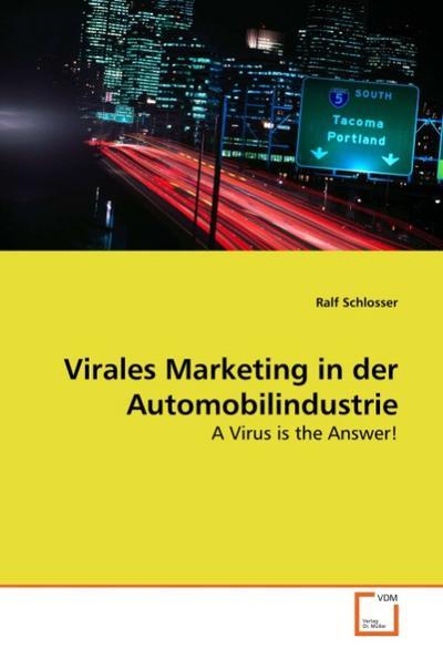 Virales Marketing in der Automobilindustrie