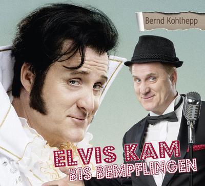 Elvis kam bis Bempflingen; Deutsch