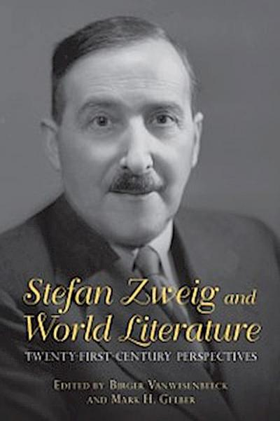 Stefan Zweig and World Literature
