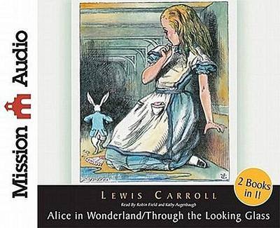 Alice in Wonderland/Through the Looking Glass