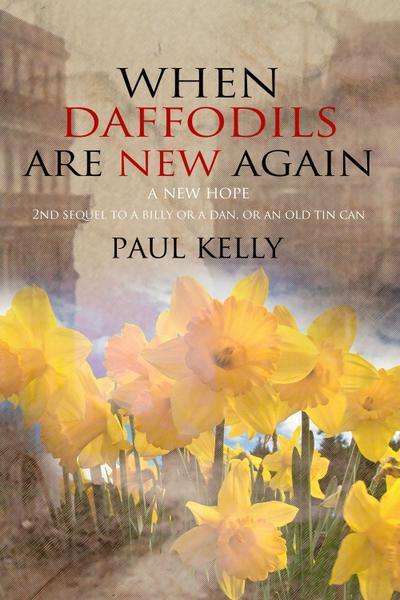 When Daffodils are New Again
